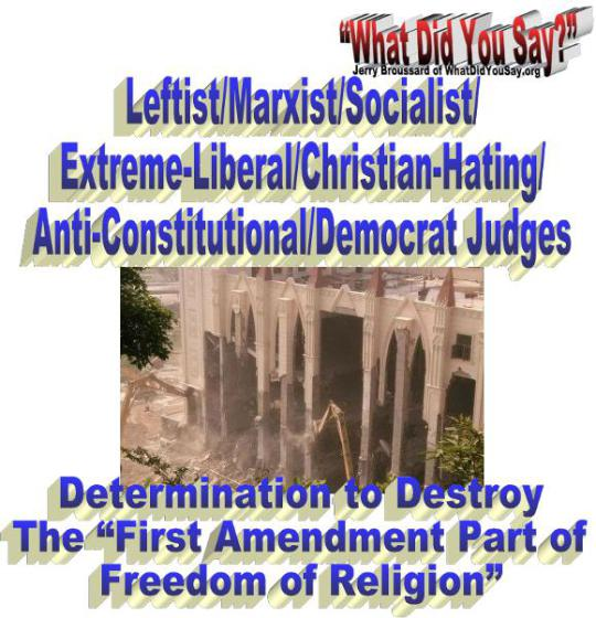 Leftist determonation to destroy freedom of religion