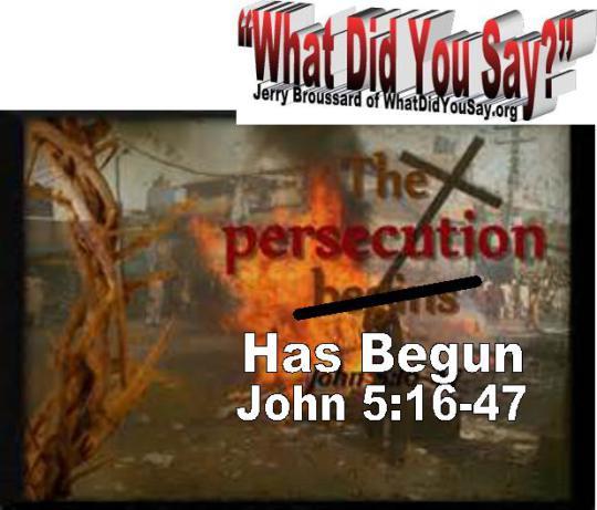 The Persecution has Begun